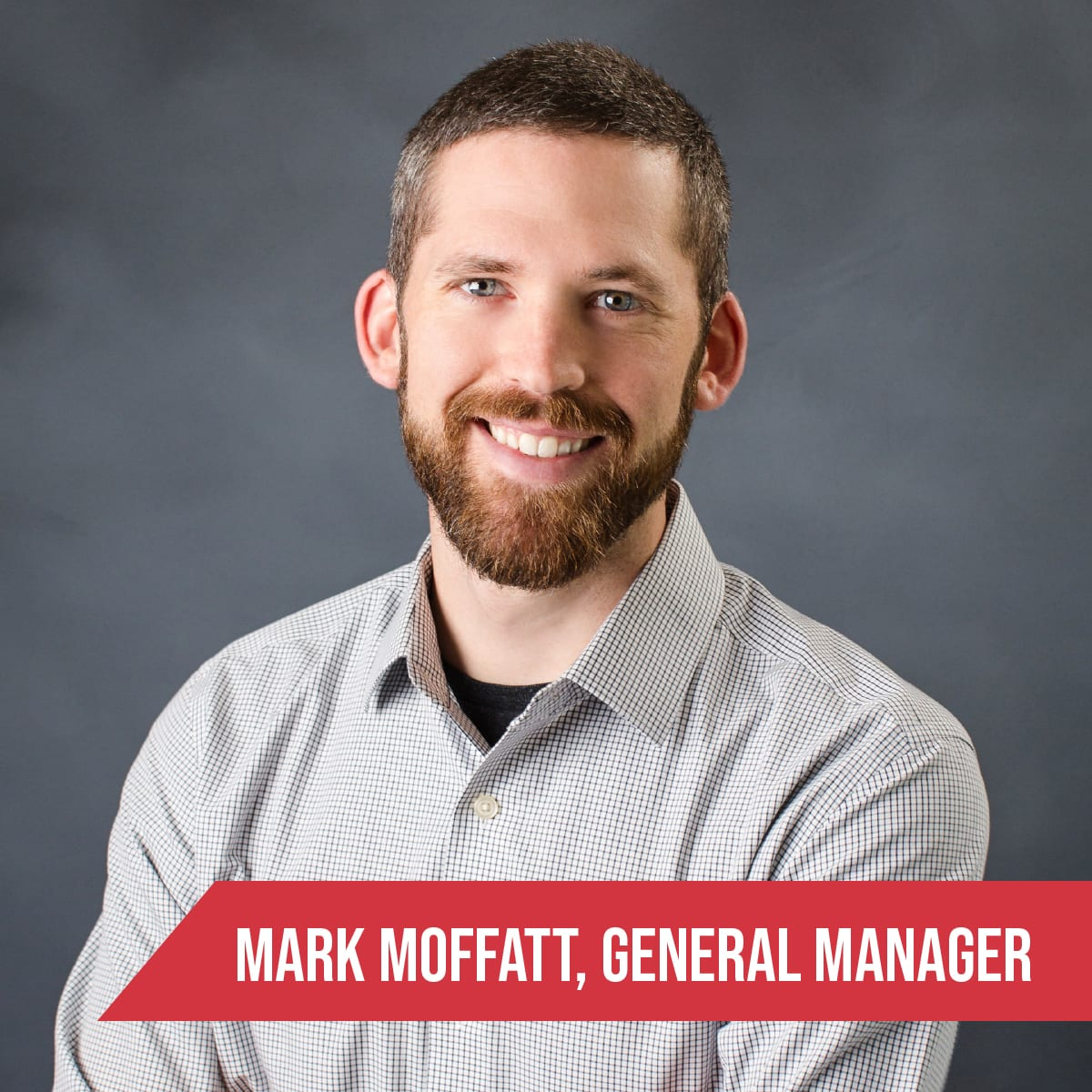 Mark Moffatt General Manager